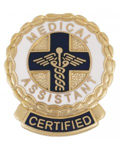 Prestige 1074:  Certified Medical Assistant Pin